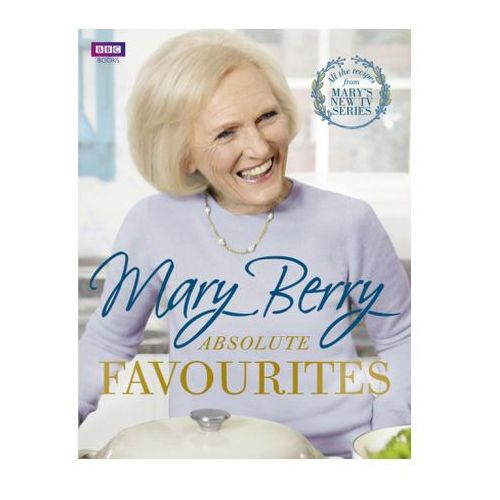 Mary Berrys Absolute Favourites