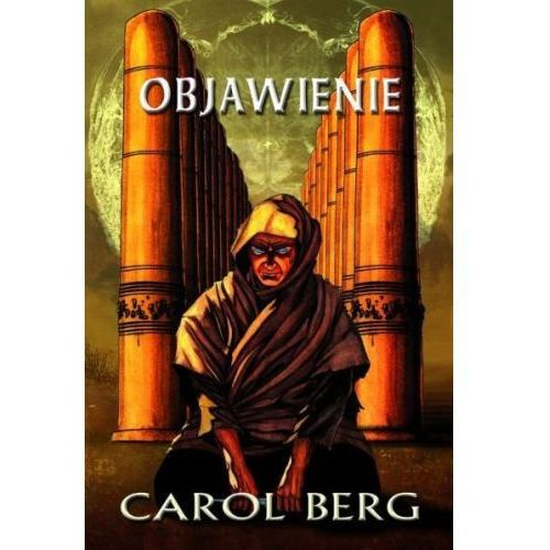 OBJAWIENIE. RAI KIRAH 2 Carol Berg (kategoria: Fantastyka i science fiction)
