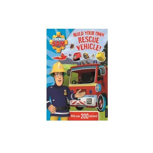 Fireman Sam: Build Your Own Rescue Vehicle! Sticker Book (9781405280365)
