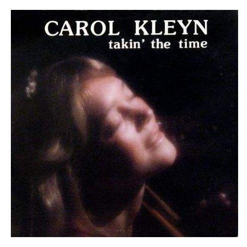 Kleyn, Carol - Takin' The Time (0781484051626)
