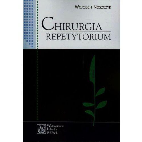 Chirurgia. Repetytorium (2003)