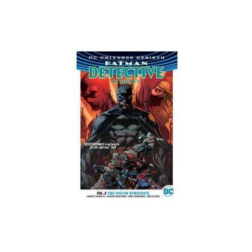 Detective Comics Vol. 2 The Victim Syndicate (Rebirth) (9781401268916)