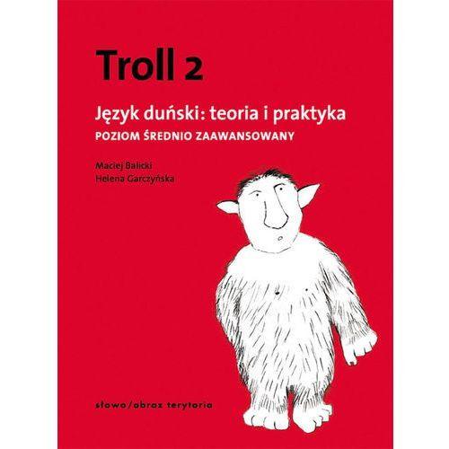 Troll 2. Język Duński: Teoria I Praktyka. Poziom Średnio Zaawansowany (2011)