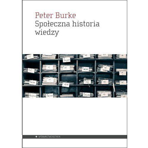 Społeczna historia wiedzy (656 str.)