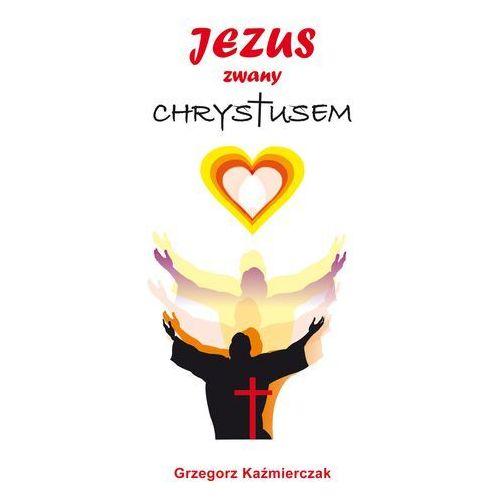 Jezus zwany Chrystusem (2015)