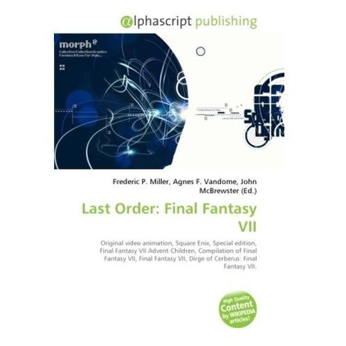 Last Order: Final Fantasy VII (9786130709914)