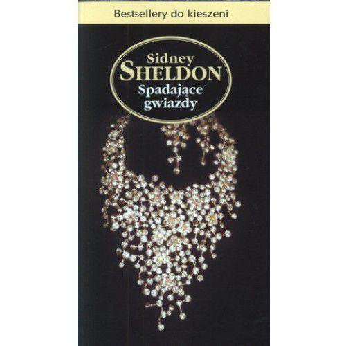 SPADAJĄCE GWIAZDY Sidney Sheldon (9788324141081)