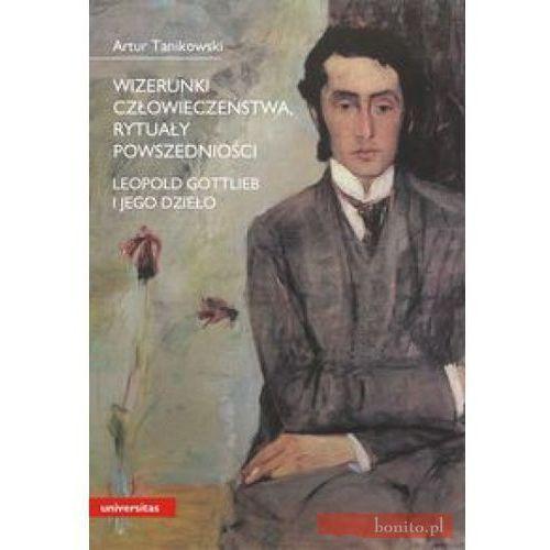 Wizerunki człowieczeństwa, rytuały powszedniości. Leopold Gottlieb i jego dzieło (kategoria: Malarstwo i rysunek)