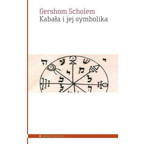 Kabała i jej symbolika - Gershom Scholem, Scholem Gershom