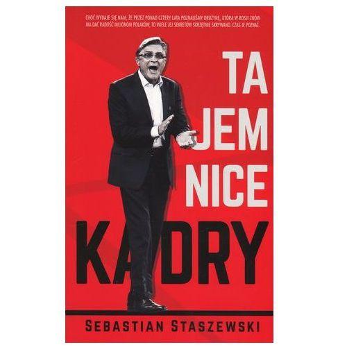 Tajemnice kadry - Sebastian Staszewski