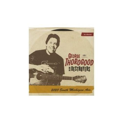 Emi Thorogood george & the destroyers - 2120 south michigan ave. [2lp]