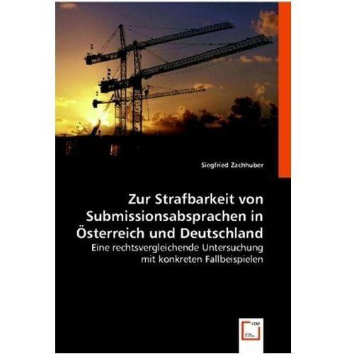 Zur Strafbarkeit von Submissionsabsprachen in Österreich und Deutschland