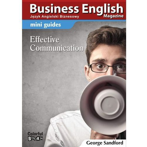 Mini guides: Effective communication - George Sandford (MOBI), Colorful Media