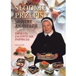 Słodkie przepisy Siostry Anastazji - Anastazjia Pustelnik (9788327711229)