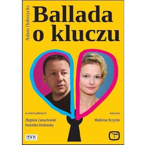 Telewizja polska s.a. Ballada o kluczu