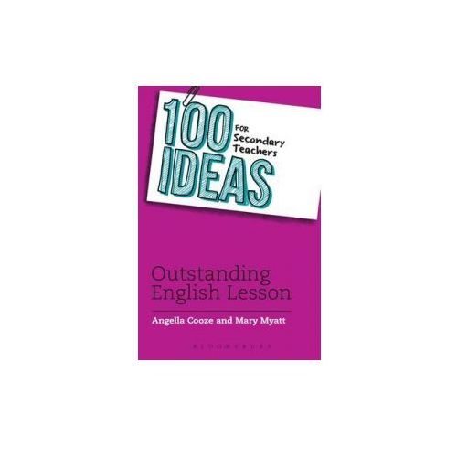 100 Ideas for Secondary Teachers: Outstanding English Lesson
