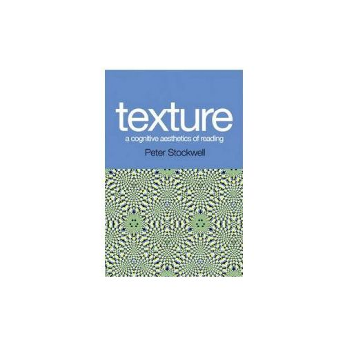 Texture - A Cognitive Aesthetics of Reading (9780748625826)