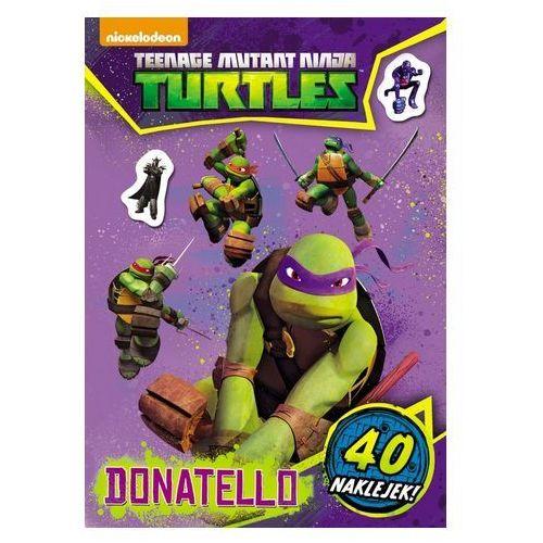 Wojownicze Żółwie Ninja. Donatello. 40 naklejek (MAS-603) Praca zbiorowa (9788325317072)
