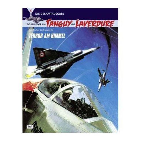 Die Abenteuer von Tanguy und Laverdure (Die Gesamtausgabe) - Terror am Himmel (9783770433933)