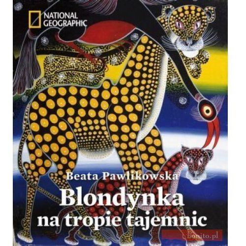 Blondynka na tropie tajemnic, Beata Pawlikowska