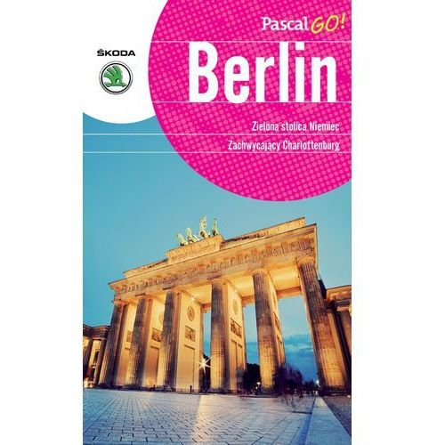 Berlin. Pascal GO!, Katarzyna Firlej-Adamczak