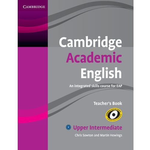 Cambridge Academic English Upper intermediate Teachers Book (2012)