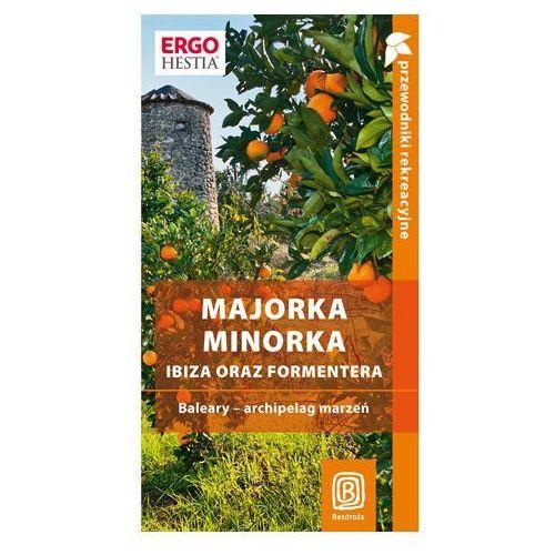 Majorka Minorka Ibiza oraz Formentera (2009)