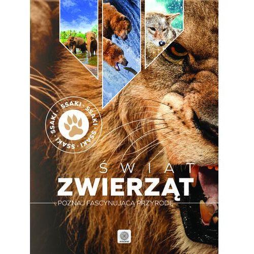Świat zwierząt - Ssaki - Praca zbiorowa OD 24,99zł DARMOWA DOSTAWA KIOSK RUCHU (9788378874591)