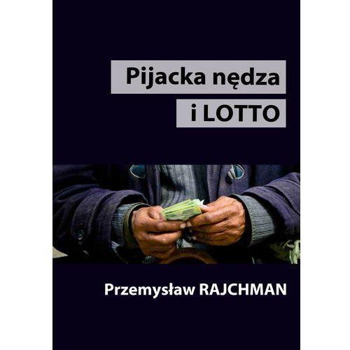 Pijacka nędza i lotto (2011)