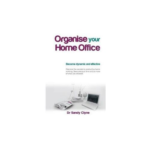 Organise Your Home Office (9781445767918)