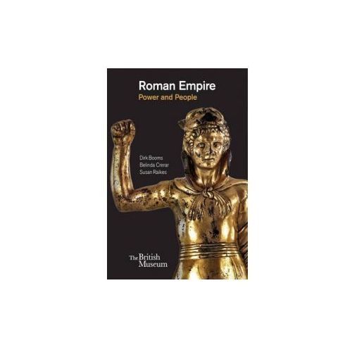 Roman Empire: Power and People (9780714122854)