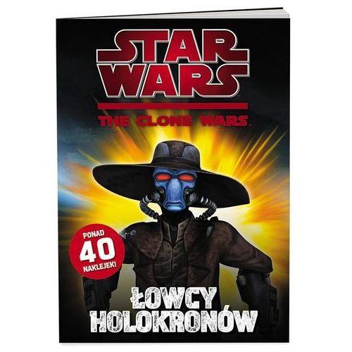 KSIĄŻKA Star Wars: The Clone Wars – Łowcy holokronów