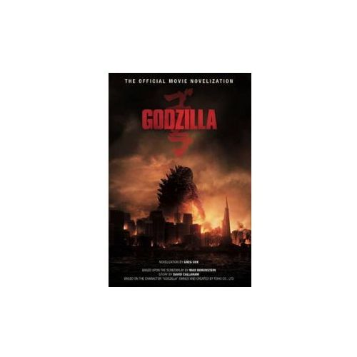 Godzilla - The Official Movie Novelization (9781783290949)