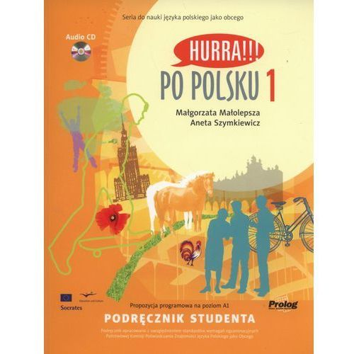 Hurra Po Polsku 1. Podręcznik studenta + CD (165 str.)