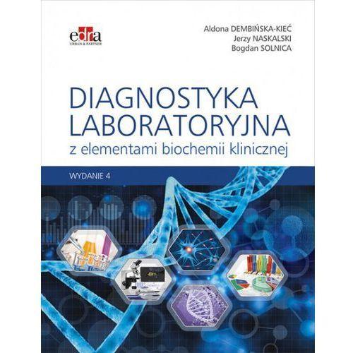 Diagnostyka laboratoryjna z elementami biochemii klinicznej - (2017)