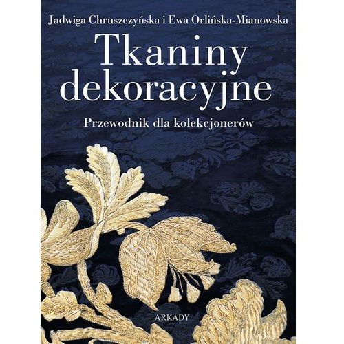 Tkaniny dekoracyjne (384 str.)