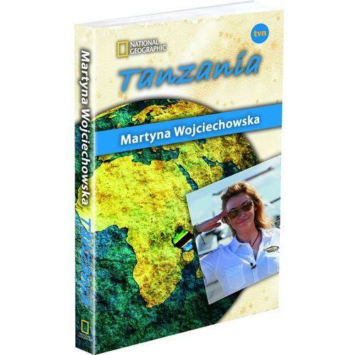 Tanzania Kobieta na krańcu świata, Martyna Wojciechowska
