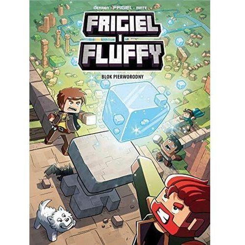 Frigiel i fluffy t.3 blok pierworodny - j-c. derrien & frigiel (9788376869445)