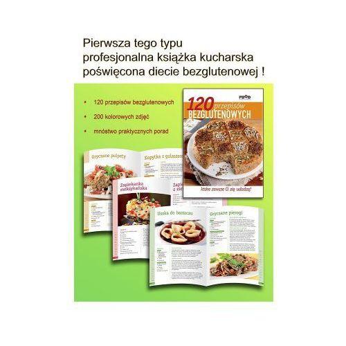 120 przepisów owych, które zawsze ci się udadzą - poradnik kulinarny marki Bezgluten