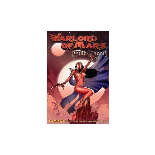 Warlord of Mars: Dejah Thoris Volume 2 - Pirate Queen of Mar (9781606902677)