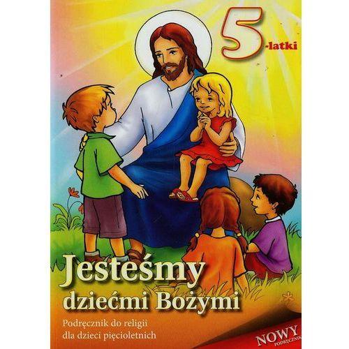Jesteśmy dziećmi bożymi 5-latki-podręcznik do religii (2012)