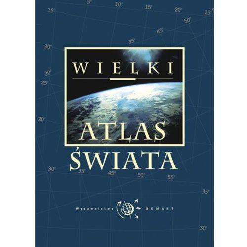 Wielki atlas świata, praca zbiorowa
