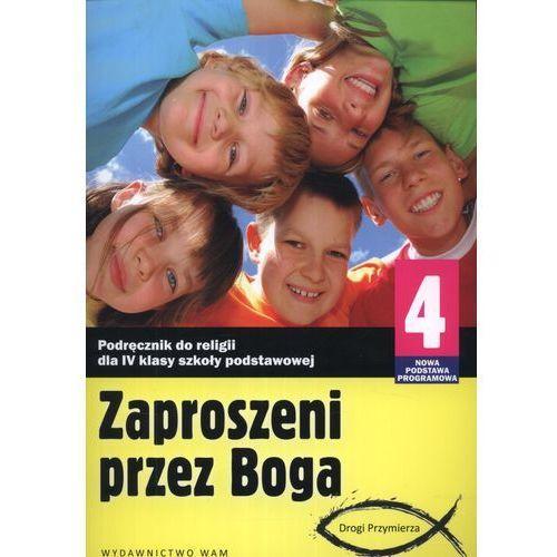 ZAPROSZENI PRZEZ BOGA RELIGIA 4 SP PODRĘCZNIK 2012, Zbigniew Marek
