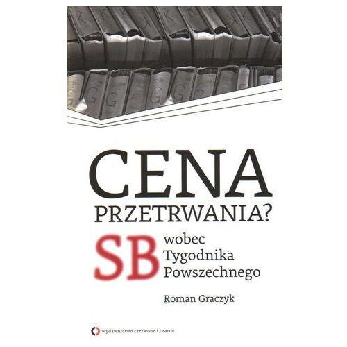 Cena przetrwania SB wobec Tygodnika Powszechnego, Roman Graczyk