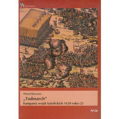 Todmarch. Kampana wojsk katolickich 1620 roku (2), Inforteditions