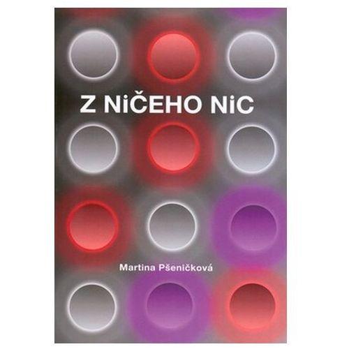 Z ničeho nic Martina Pšeničková (9788072254521)