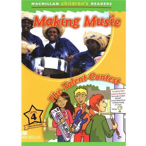 Making Music / The Talent Contest Macmillan Children's Readers 4