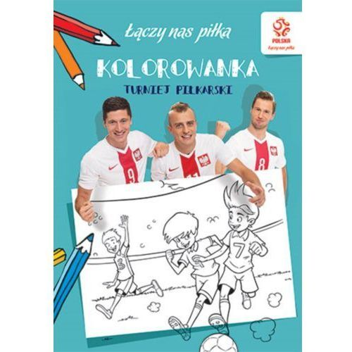 Praca zbiorowa Pzpn. piłka nożna. turniej piłkarski (kolorowanka) (9788327114297)
