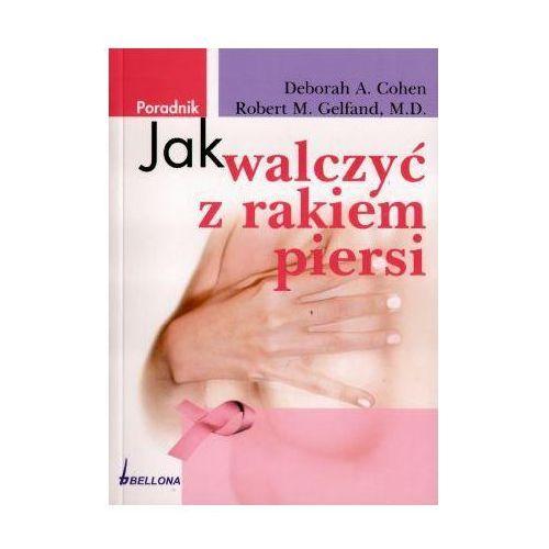 Jak walczyć z rakiem piersi_ (290 str.)