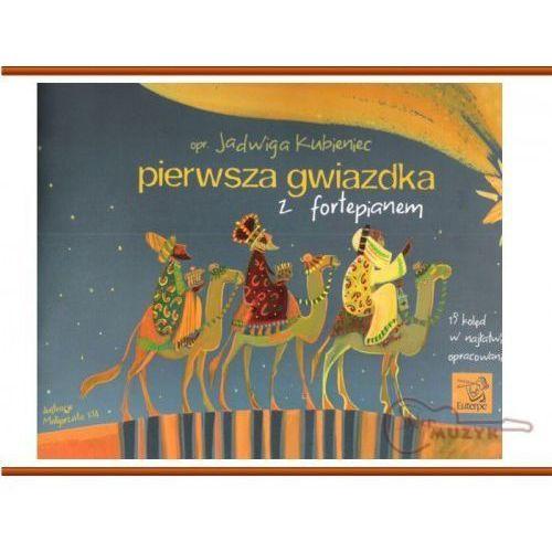 Pierwsza gwiazdka z fortepianem, J. Kubieniec (podręcznik, nuty)